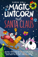 The Magic Unicorn and Santa Claus