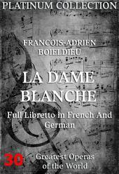 Die weiße Dame (La Dame Blanche) (Die Opern der Welt)