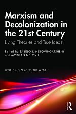 Marxism and Decolonization in the 21st Century