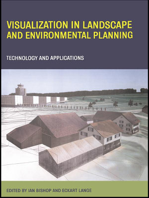 Visualization in Landscape and Environmental Planning PDF