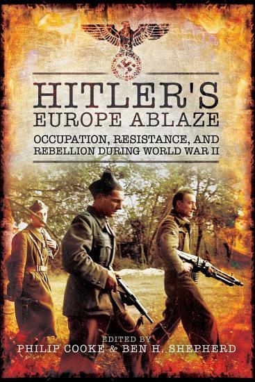 Hitler s Europe Ablaze PDF