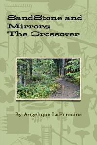 Sandstone and Mirrors  The Crossover Book