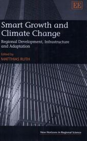 Smart Growth and Climate Change: Regional Development, Infrastructure and Adaptation