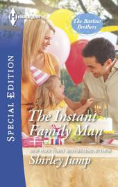 The Instant Family Man