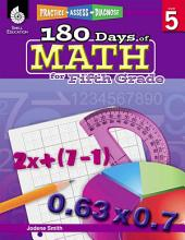 180 Days of Math for Fifth Grade: Practice, Assess, Diagnose