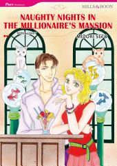 NAUGHTY NIGHTS IN THE MILLIONAIRE'S MANSION: Mills & Boon Comics