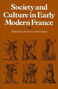 Society and Culture in Early Modern France Book