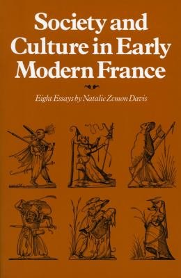 Society and Culture in Early Modern France PDF