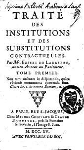 Traité des institutions et des substitutions contractuelles: Volume1