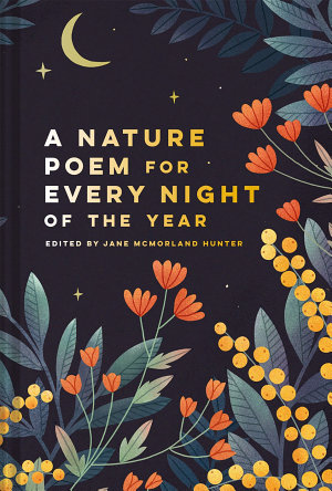 A Nature Poem for Every Night of the Year