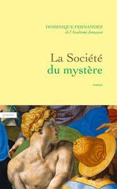 La société du mystère: roman