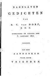 Nagelaten gedichten, etc. [The editor's introduction signed: M. Siegenbeek.]