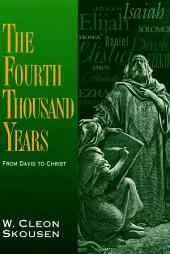 The Fourth Thousand Years: From David to Christ