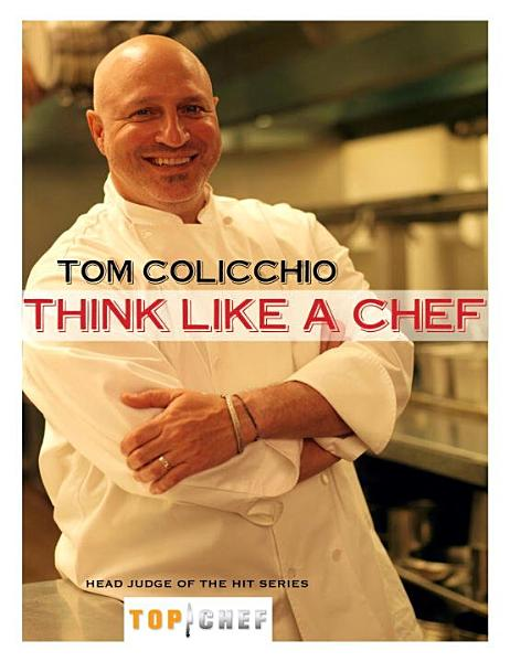 Download Think Like a Chef Book