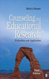 Counseling and Educational Research: Evaluation and Application, Edition 3