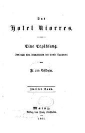 Das Hotel Niorres: Eine Erzählung. Frei nach dem Französischen des Ernst Capendu von H. von Vettheim, Band 2