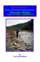 BTWE Rock Creek - August 18, 2003 - Montana: BEYOND THE WATER'S EDGE