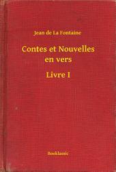 Contes et Nouvelles en vers -: Livre1