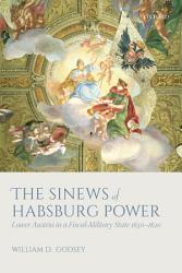 The Sinews of Habsburg Power PDF