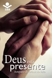 Deus está presente: Amparo de Deus no luto