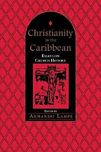 Christianity in the Caribbean PDF