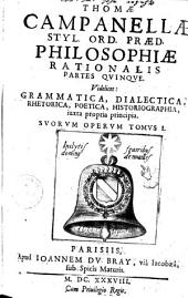 Thomae Campanellae philosophiae rationalis partes V0: Thomae Campanellae grammatica, Volume 1