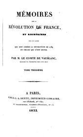 Mémoires sur la Révolution de France: et recherches sur les causes qui ont amené la Révolution de 1789 et celles qui l'ont suivie, Volume3