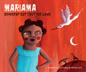 Mariama   Different But Just the Same