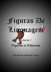 Apostila de Figuras de Palavras: Volume 1 da apostila de Figuras de Linguagem
