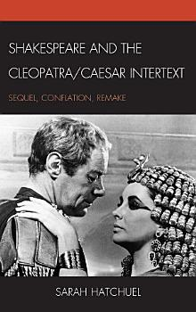 Shakespeare and the Cleopatra Caesar Intertext PDF
