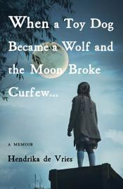 When A Toy Dog Became A Wolf And The Moon Broke Curfew
