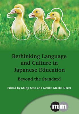 Rethinking Language and Culture in Japanese Education PDF