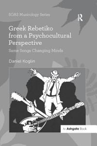 Greek Rebetiko from a Psychocultural Perspective PDF