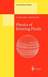 Physics of Rotating Fluids: Selected Topics of the 11th International Couette-Taylor Workshop Held at Bremen, Germany, 20–23 July 1999