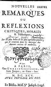 Nouvelles remarques, ou réflexions critiques, morales et historiques