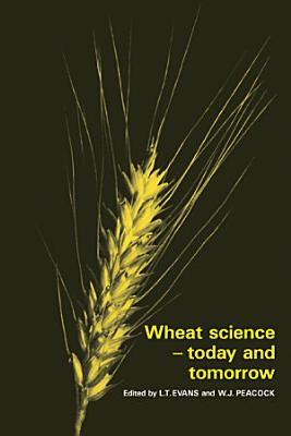 Wheat Science   Today and Tomorrow PDF