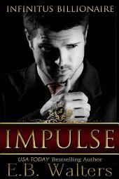 Impulse: Infinitus Billionaire