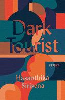 Download Dark Tourist Book