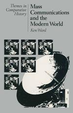 Mass Communications and the Modern World