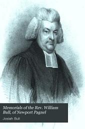 Memorials of the Rev. William Bull, of Newport Pagnel