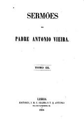 Sermões do padre Antonio Vieira: Volumes 3-4