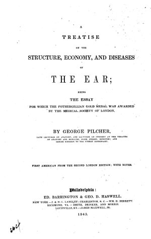 A Treatise on the Structure  Economy  and Diseases of the Ear