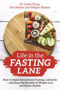 Life in the Fasting Lane Book