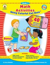 Math Activities Using Colorful Cut OutsTM  Grade 1 PDF