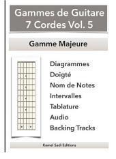 Gammes de Guitare 7 Cordes Vol. 5: Gamme Majeure