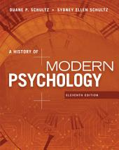 A History of Modern Psychology: Edition 11