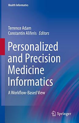 Personalized and Precision Medicine Informatics PDF