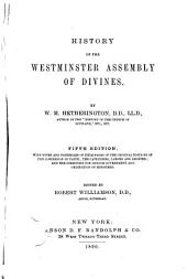 History of the Westminister Assembly of Divines