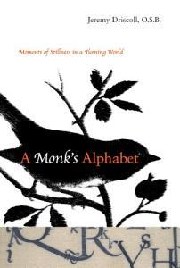 A Monk s Alphabet PDF