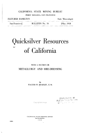 Quicksilver Resources of California: With a Section on Metallurgy and Ore-dressing, Issue 78